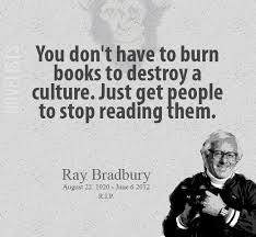 words ray bradbury you don't have to burn books
