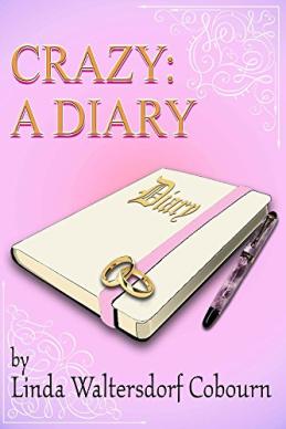 Crazy a diary linda cobourn tisha martin author editor giveaway