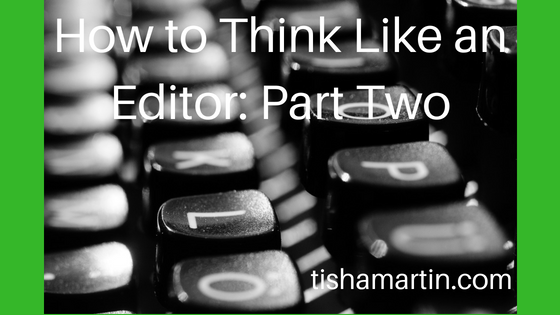 How to Think Like an Editor_ Part Two