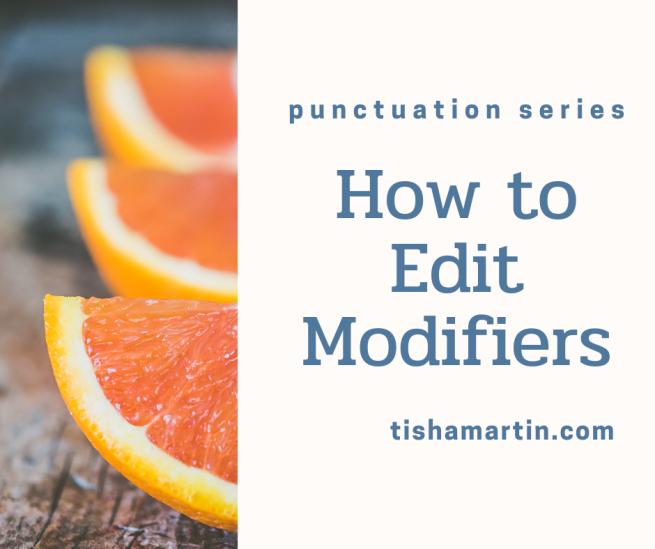self-editing, modifiers, tisha martin author editor, fiction, nonfiction
